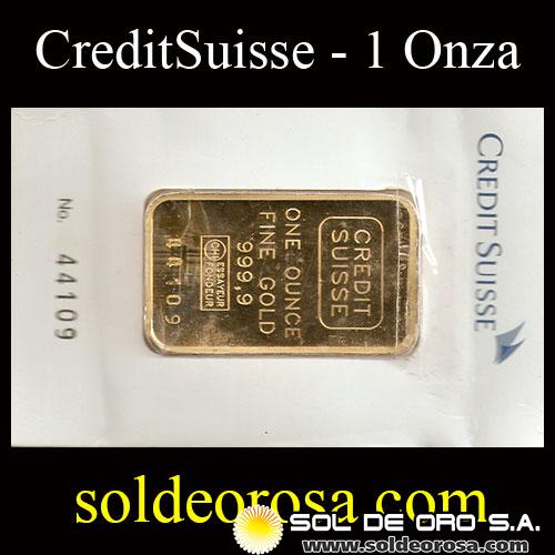 CREDIT SUISSE - 31.1 GRAMOS - ONE OUNCE FINE GOLD