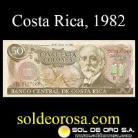 BANCO CENTRAL DE COSTA RICA - CINCUENTA COLONES, 1982