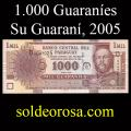 Billetes 2005 1- 1.000 Guaraníes