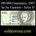 Billetes 2007 3- 100.000 Guaraníes