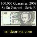 Billetes 2008 4- 100.000 Guaraníes