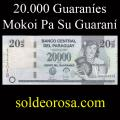 Billetes 2007 1- 20.000 Guaraníes