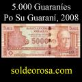 Billetes 2008 2- 5.000 Guaraníes
