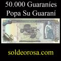 Billetes 2005 5- 50.000 Guaraníes