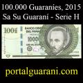 Billetes 2015 6- 100.000 Guaraníes