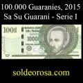 Billetes 2015 7- 100.000 Guaraníes